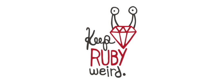 Keep Ruby Weird